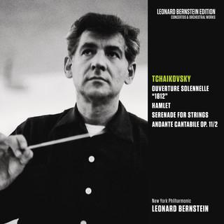 Tchaikovsky:1812 Overture & Hamlet, Op. 67 & Serenade For Strings, Op. 48 & Andante Cantabile, Op. 11 / 2