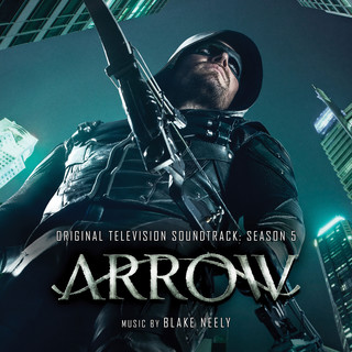Arrow:Season 5 (Original Television Soundtrack)
