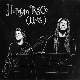 Human Race (Live 6 / 5 / 19)