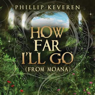 How Far I'll Go (From MOANA)