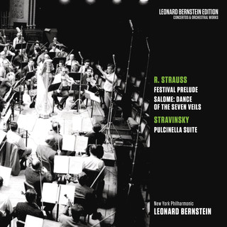 Strauss:Festival Prelude & Dance Of The Seven Veils From Salome - Stravinsky:Pulcinella Suite