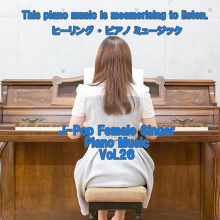 angel piano J-Pop Female Singer Piano Music Vol.26 (Angel Piano J-Pop Female Singer Piano Music Vol. 26)