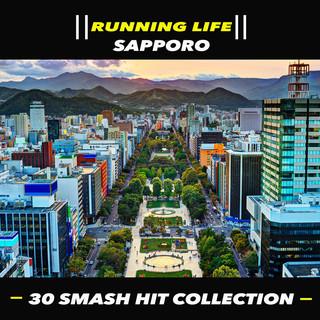 札幌.跑步訓練者 (Running Life - Sapporo - 30 Smash Hit Collection)