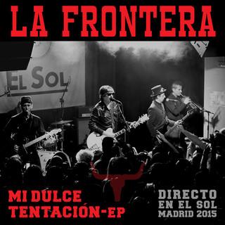Mi Dulce Tentación - EP (Directo En El Sol / Madrid 2015)