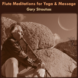 Flute Meditations For Yoga & Massage:Calming Spa Music For Relaxation & Sleep