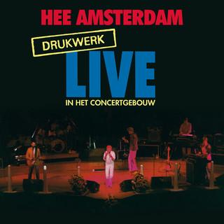 Hee Amsterdam - Drukwerk Live In Het Concertgebouw