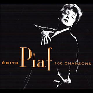 Edith Piaf : 100 chansons