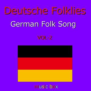 Deutsches Volkslied オルゴール作品集 VOL-2 (A Musical Box Rendition of Deutsches Volkslied Vol-2)