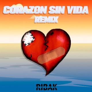 Corazon Sin Vida - Remix