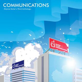 COMMUNICATIONS -Dojima Kohei's Third Antology-