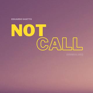 Not Call