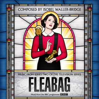Fleabag (Music From Series Two Of The Television Series)
