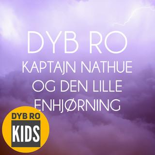 Kaptajn Nathue Og Den Lille Enhjørning (Godnat Børn)