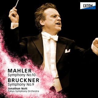 マーラー:交響曲第 10番 &ブルックナー:交響曲第 9番 (Mahler: Symphony No. 10 & Bruckner: Symphony No. 9)