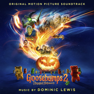Goosebumps 2:Haunted Halloween (Original Motion Picture Soundtrack)