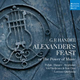 Händel:Alexander's Feast Or The Power Of Music
