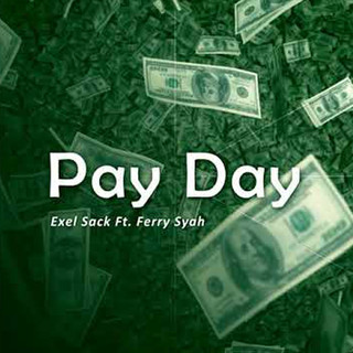 Pay Day (Feat. Ferry Syah)