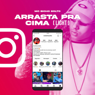 Arrasta Pra Cima (Light)