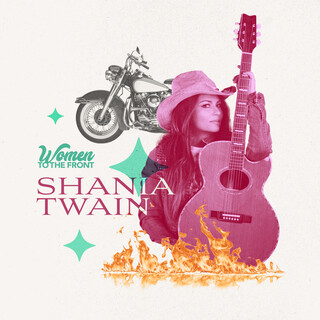 Women To The Front:Shania Twain