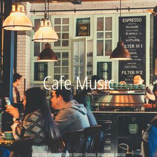 Music For Favorite Coffee Shops - Casual Bossa Nova Guitar