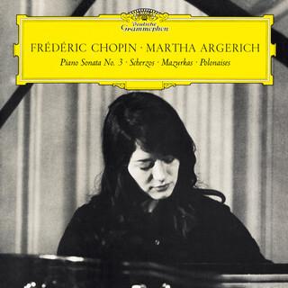 Chopin:Piano Sonata No. 3 In B Minor, Op. 58 & Scherzos, Baracolle, Mazurkas, Polonaises