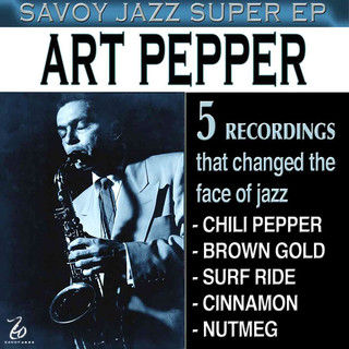 Savoy Jazz Super EP:Art Pepper