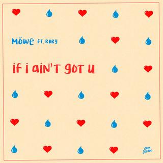 If I Ain't Got U