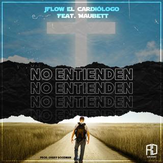 No Entienden (Feat. Maubett)