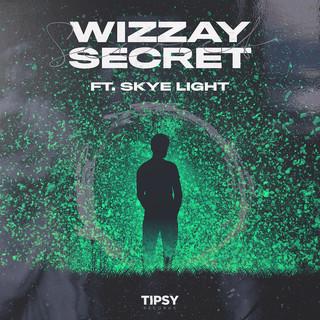 Secret (Feat. Skye Light)