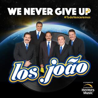 We Never Give Up (Version Samba Moderna)