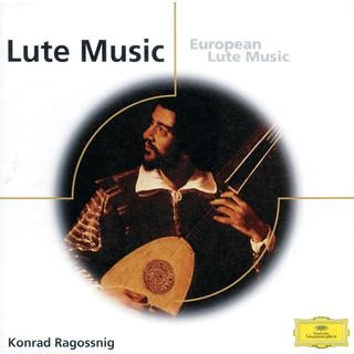 Konrad Ragossnig - European Lute Music from England, Italy, Spain, Germany etc.
