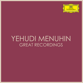 Yehudi Menuhin Great Recordings