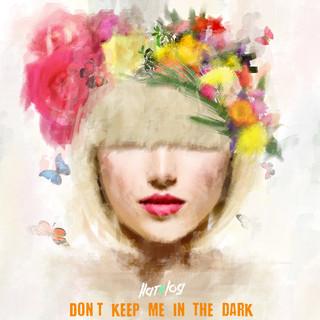 別把我留在黑暗中 / 韓國電音團體HateLog (Don't Keep Me In The Dark)