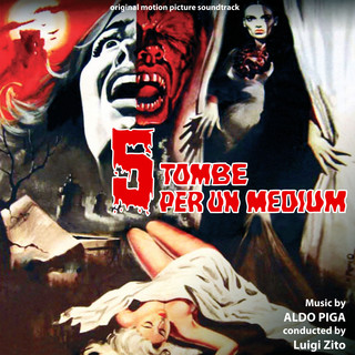 5 Tombe Per Un Medium (Original Motion Picture Soundtrack)