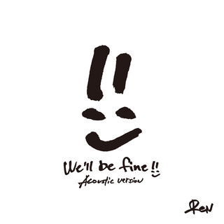 We\'ll Be Fine (Acoustic Version)