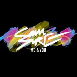 Me & You