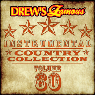 Drew\'s Famous (Instrumental) Country Collection (Vol. 60)