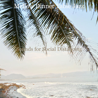 Sounds For Social Distancing