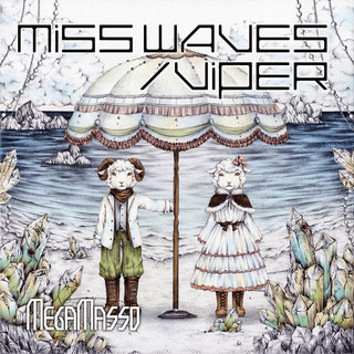 MISS WAVES / VIPER 「Do U miss Me ?」盤