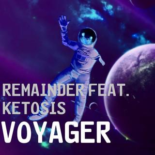 Voyager (Feat. Ketosis)