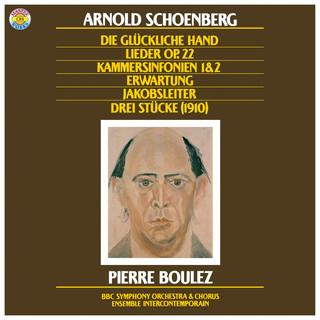 Schoenberg:Die Jakobsleiter, Erwartung, Op. 17, Die Glückliche Hand, Op. 18, Chamber Symphonies Nos. 1 + 2 & Lieder, Op. 22