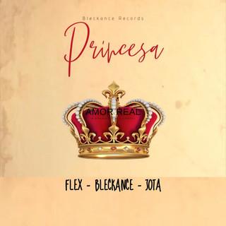 Princesa (Feat. Bleckance & Jota)
