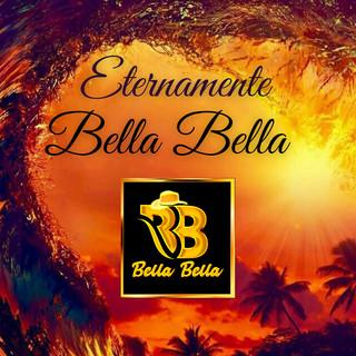 Eternamente Bella Bella