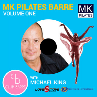 MK Pilates Barre With Michael King, Vol.1