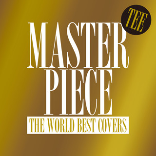 Masterpiece - The World Best Covers -