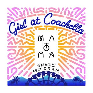 Girl At Coachella (Feat. D.R.A.M.)
