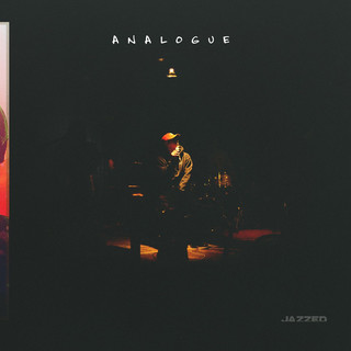 Analogue, Pt. 1:Jazzed