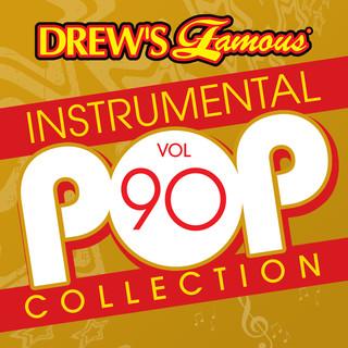 Drew\'s Famous (Instrumental) Pop Collection (Vol. 90)