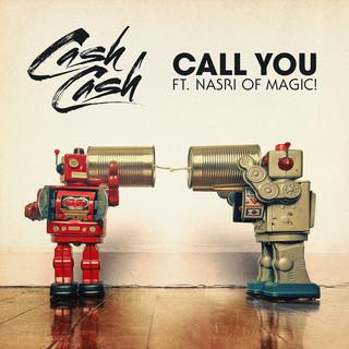 Call You (Feat. Nasri Of MAGIC ! )