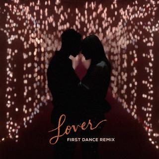 Lover (First Dance Remix)